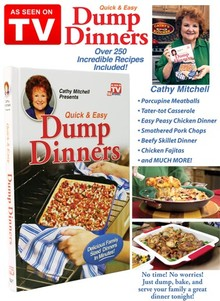 Dump Dinners Cook Book - As Seen on TV